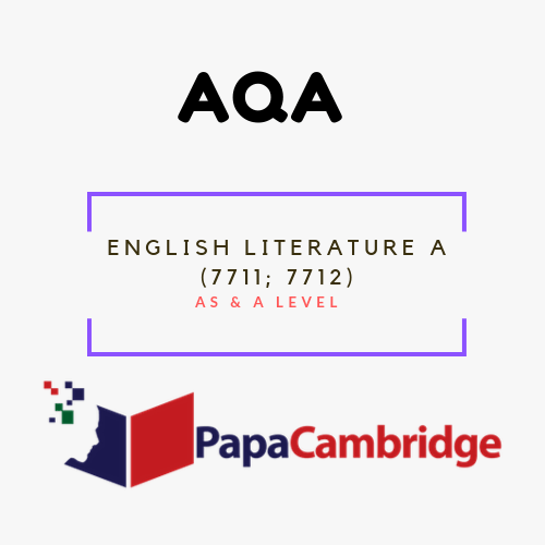 English Literature A (7711, 7712) AS and A-level Past Papers