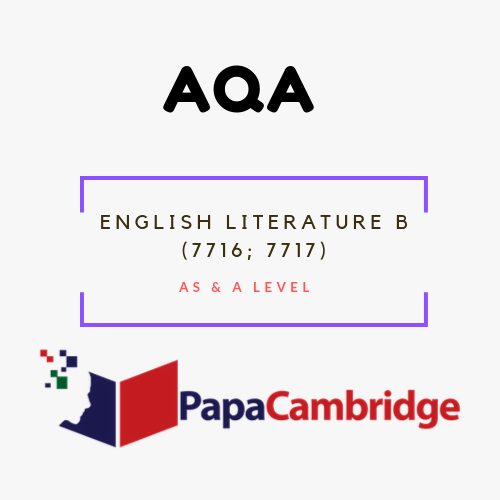 English Literature B (7716, 7717) AS and A-level Past Papers