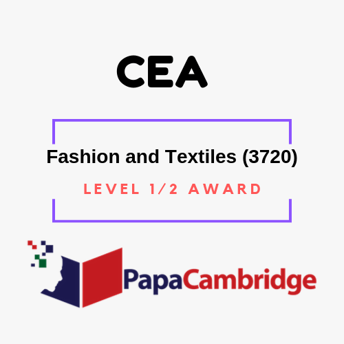 Fashion and Textiles (3720) Level 1/2 Award Past Papers
