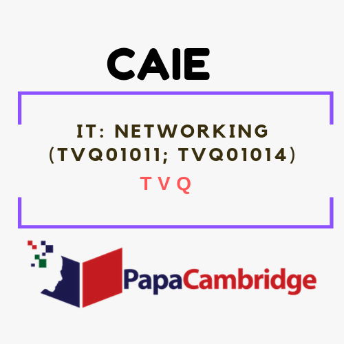 IT: Networking (TVQ01011, TVQ01014) TVQ Past Papers