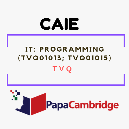 IT: Programming (TVQ01013, TVQ01015) TVQ Past Papers