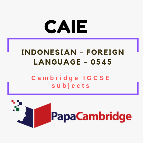 Cambridge IGCSE Indonesian - Foreign Language (0545) Notes