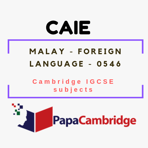 Cambridge IGCSE Malay - Foreign Language (0546) Notes