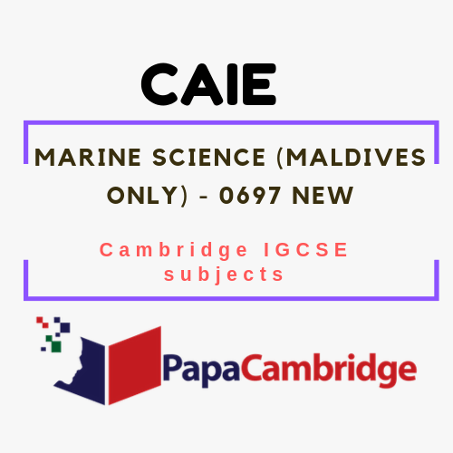 Cambridge IGCSE Marine Science (Maldives only) (0697) Notes