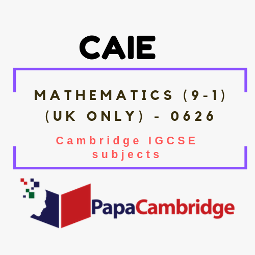 Cambridge IGCSE Mathematics (9–1) (UK only) (0626) Notes