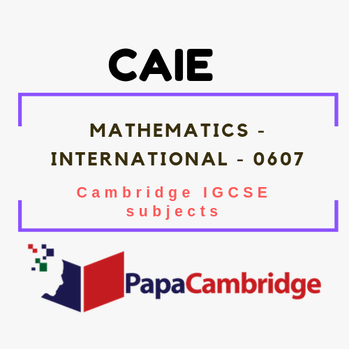 Cambridge IGCSE International Mathematics (0607) Notes