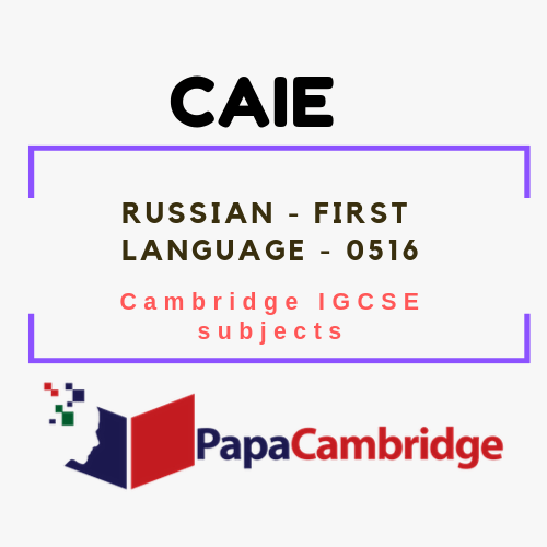 Cambridge IGCSE Russian - First Language (0516) Notes