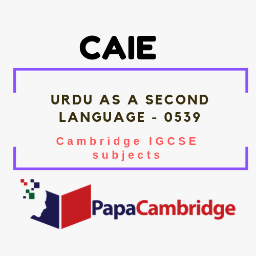 Cambridge IGCSE Urdu as a Second Language (0539) Notes