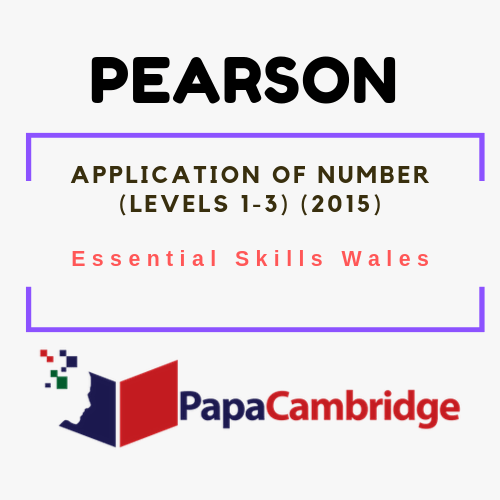 Application of Number (Levels 1-3) Essential Skills Wales | Pearson | Past Papers