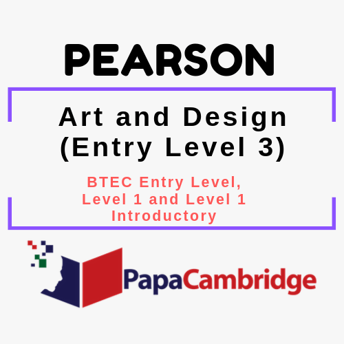 Art and Design (Entry Level 3) BTEC Entry Level, Level 1 and Level 1 Introductory Syllabus