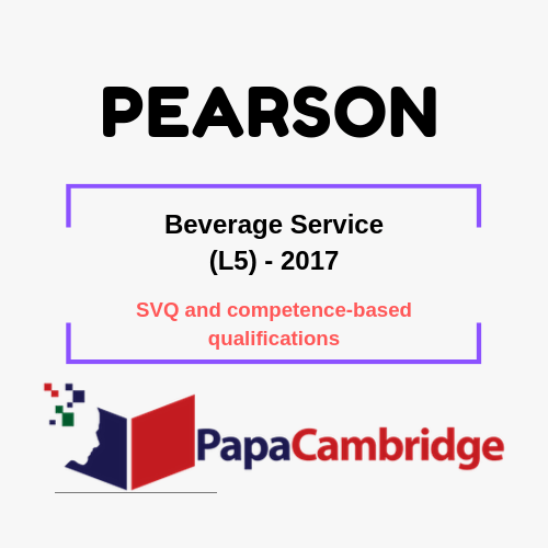 Beverage Service (L5) - 2017 SVQ and competence-based qualifications Past Papers