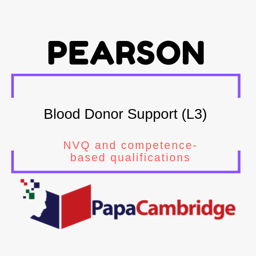 Blood Donor Support (L3) NVQ and competence-based qualifications Syllabus