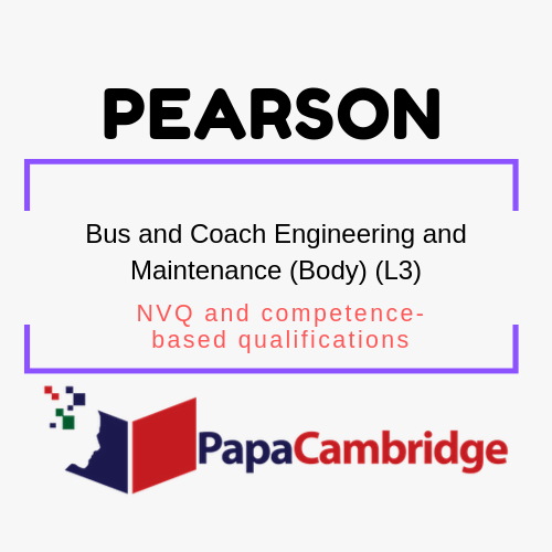 Bus and Coach Engineering and Maintenance (Body) (L3) NVQ and competence-based qualifications Syllabus