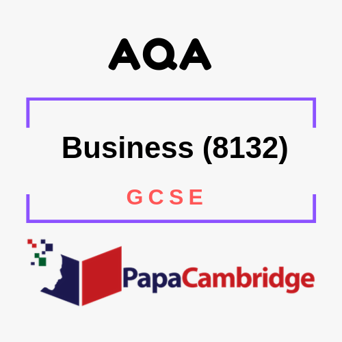 Business (8132) GCSE Past Papers