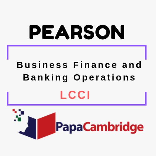 Business Finance and Banking Operations LCCI Syllabus