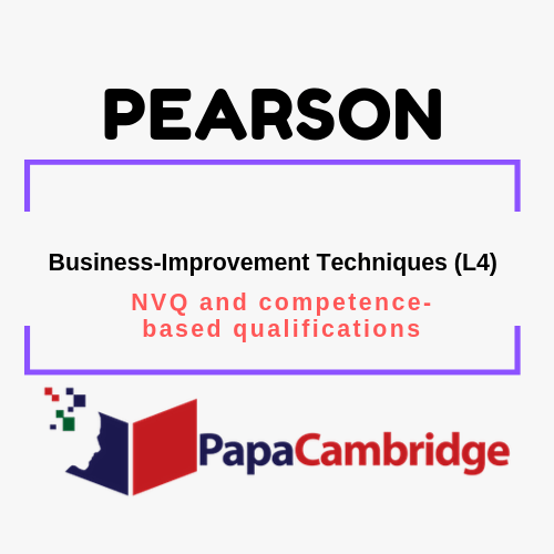 Business-Improvement Techniques (L4) NVQ and competence-based qualifications Past Papers