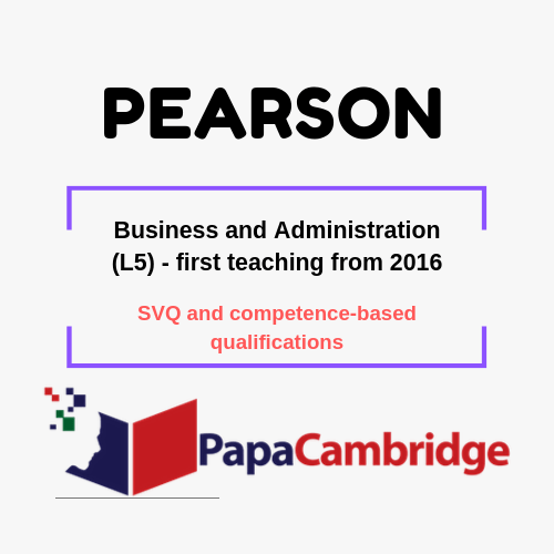 Business and Administration (L5) - first teaching from 2016 SVQ and competence-based qualifications Syllabus