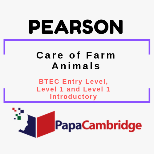 Care of Farm Animals (Entry Level 3) BTEC Entry Level, Level 1 and Level 1 Introductory Past Papers