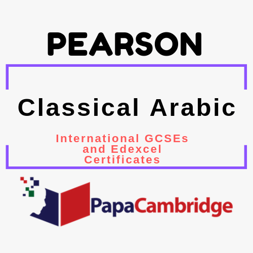 Classical Arabic (2009) International GCSEs and Edexcel Certificates Syllabus