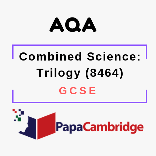Combined Science: Trilogy (8464) GCSE Past Papers