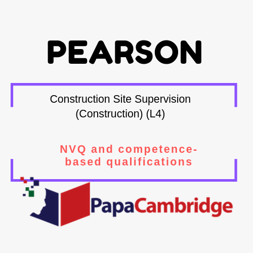 Construction Site Supervision (Construction) (L4) NVQ and competence-based qualifications Syllabus