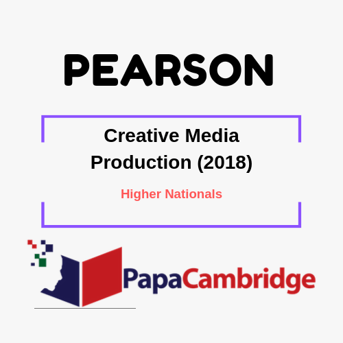Creative Media Production (2018) Higher Nationals Syllabus