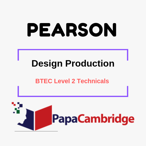 Design Production BTEC Level 2 Technicals Past Papers