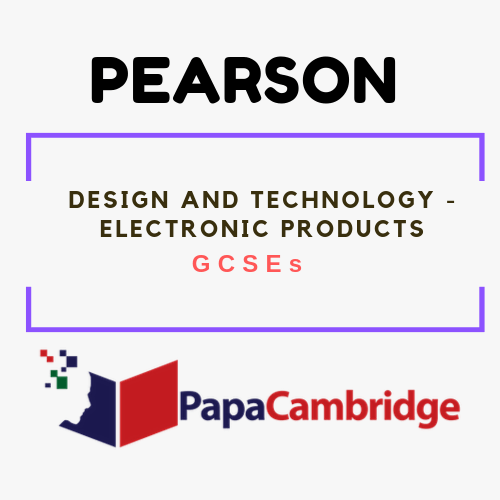 Design and Technology - Electronic Products GCSEs Past Papers