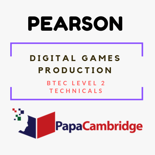 Digital Games Production Production Operations BTEC Level 2 Technicals Syllabus