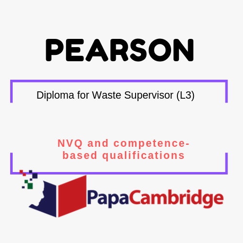 Diploma for Waste Supervisor (L3) NVQ and competence-based qualifications Syllabus