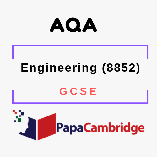 Engineering (8852) GCSE Past Papers