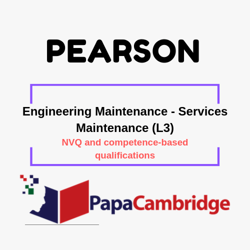 Engineering Maintenance - Services Maintenance (L3) NVQ and competence-based qualifications Syllabus
