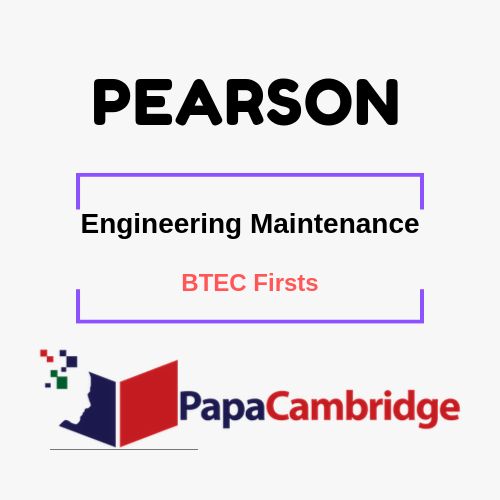 Engineering (Maintenance) BTEC Firsts Past Papers