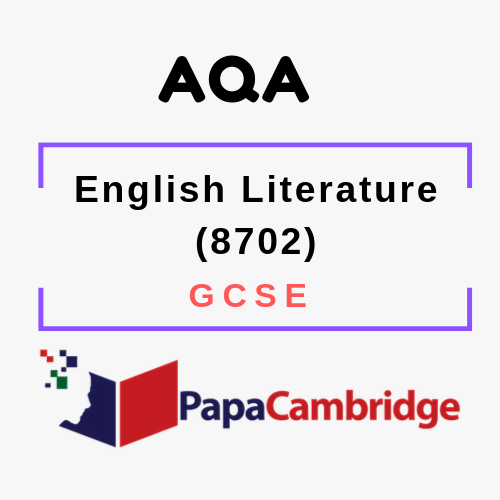 English Literature (8702) GCSE Past Papers
