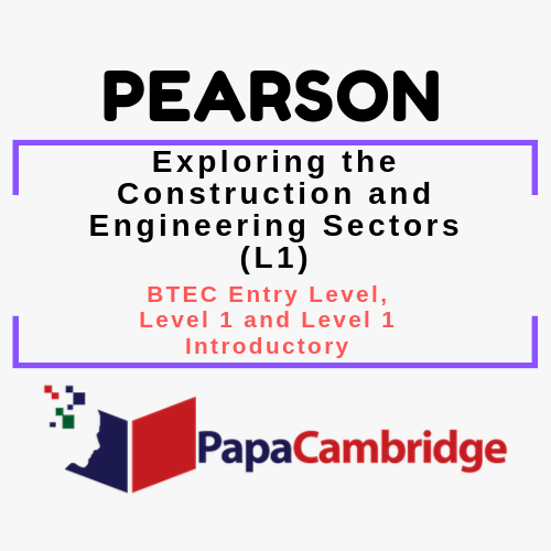 Exploring the Construction and Engineering Sectors (L1) BTEC Entry Level, Level 1 and Level 1 Introductory Syllabus