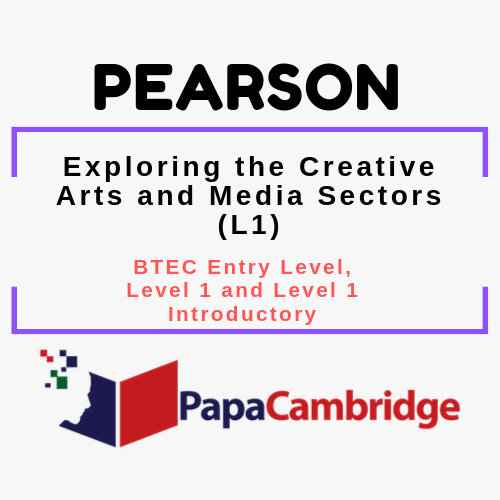 Exploring the Creative Arts and Media Sectors (L1) BTEC Entry Level, Level 1 and Level 1 Introductory PPT Slides