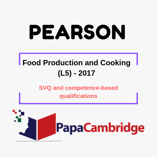 Food Production and Cooking (L5) - 2017 SVQ and competence-based qualifications Past Papers