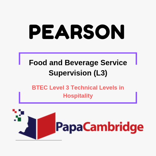 Food and Beverage Service Supervision (L3) BTEC Level 3 Technical Levels in Hospitality Syllabus
