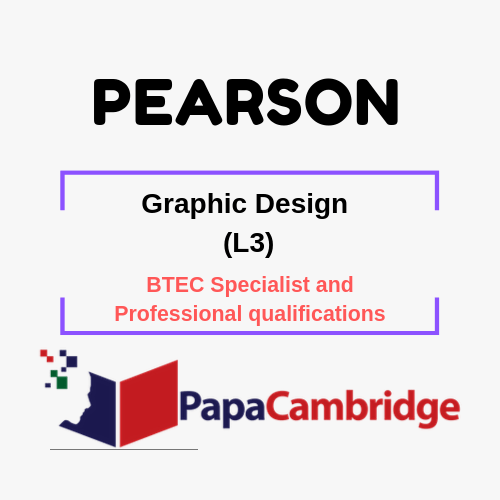 Graphic Design (L3) BTEC Specialist and Professional qualifications Past Papers