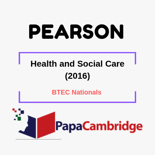 Health and Social Care (2016) BTEC Nationals Syllabus