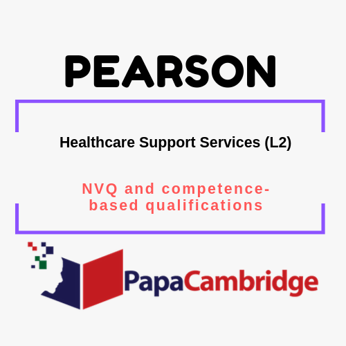 Healthcare Support Services (L2) NVQ and competence-based qualifications Past Papers