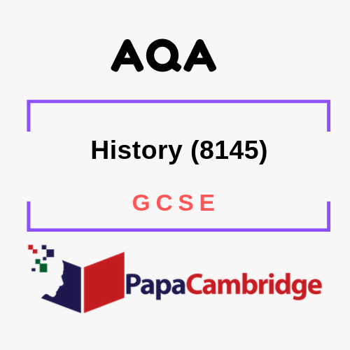 History (8145) GCSE Past Papers
