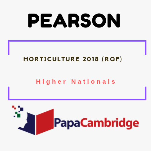 Horticulture (2018) Higher Nationals Past Papers