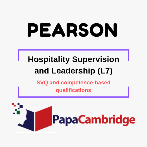 Hospitality Supervision and Leadership (L7) SVQ and competence-based qualifications Past Papers