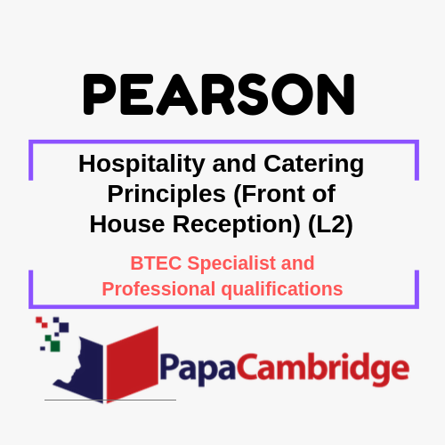 Hospitality and Catering Principles (Front of House Reception) (L2) Notes