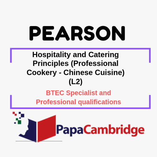 Hospitality and Catering Principles (Professional Cookery - Chinese Cuisine) (L2) Notes