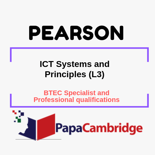 ICT Systems and Principles (L3) BTEC Specialist and Professional qualifications Past Papers