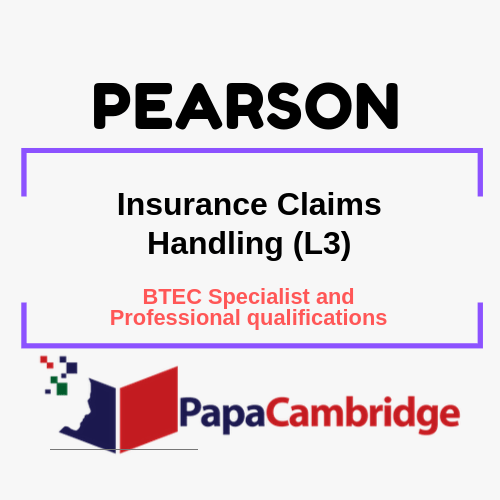 Insurance Claims Handling (L3) BTEC Specialist and Professional qualifications Past Papers