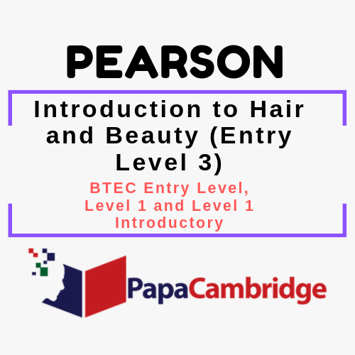 Introduction to Hair and Beauty (Entry Level 3) BTEC Entry Level, Level 1 and Level 1 Introductory Syllabus