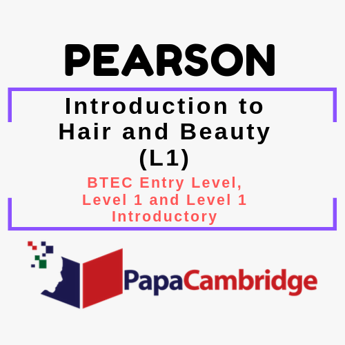 Introduction to Hair and Beauty (L1) BTEC Entry Level, Level 1 and Level 1 Introductory Syllabus